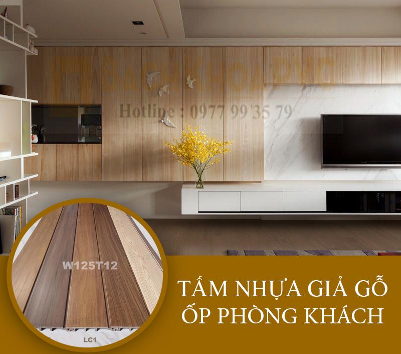 Tấm nhựa giả gỗ trang trí phòng khách - Sức hút từ phong cách thiết kế tự nhiên, sang trọng